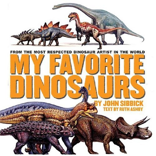 My Favorite Dinosaurs (0689039212) by Ruth Ashby