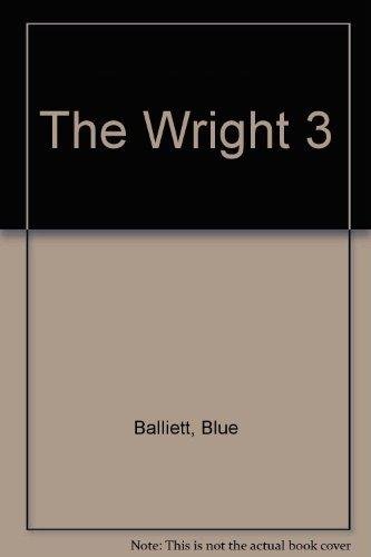 The Wright 3: Blue Balliett