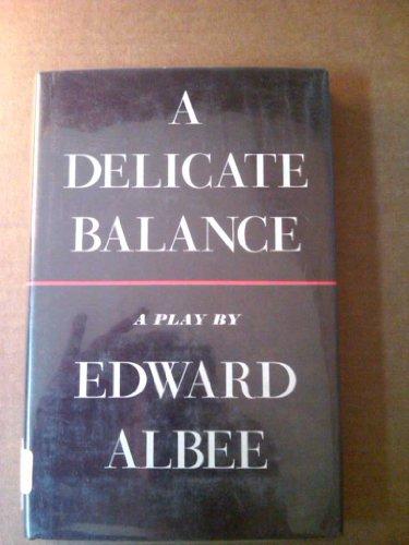 9780689100055: A Delicate Balance