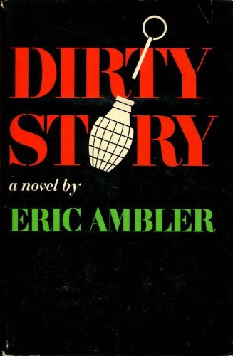 9780689100086: Dirty Story: A Further Account of the Life and Adventures of Arthur Abdel Simpson