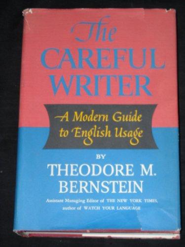 9780689100383: The Careful Writer
