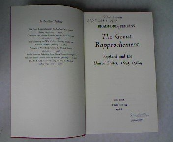 9780689102219: The Great Rapprochement: England and the United States, 1895-1914.