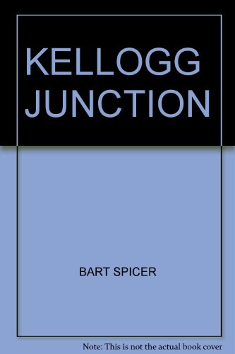 9780689102554: Kellogg Junction.