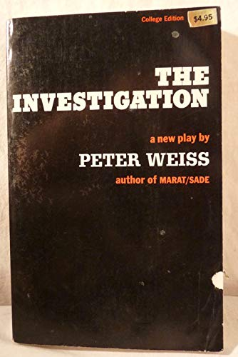 The Investigation: Peter Weiss