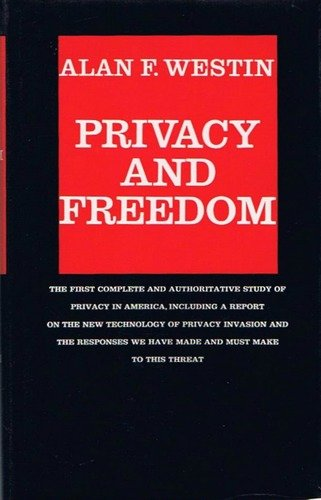 9780689102899: Privacy and Freedom