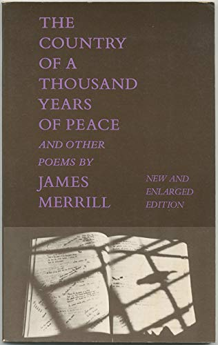 THE COUNTRY OF A THOUSAND YEARS OF PEACE: Merrill, James