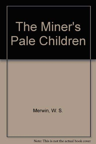 9780689103568: The Miner's Pale Children