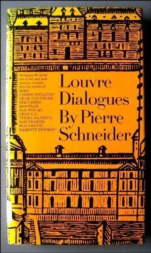 Louvre Dialogues: Schneider, Pierre