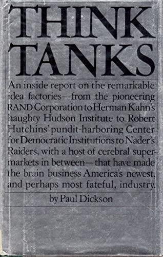 Think Tanks: Paul. Dickson