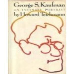 9780689105081: George S. Kaufman an Intimate Portrait [Taschenbuch] by Howard Teichmann