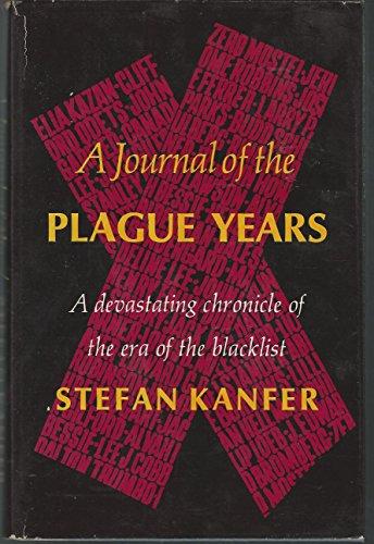 A journal of the plague years: Kanfer, Stefan