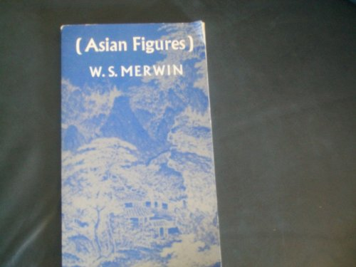 Asian figures: W. S Merwin