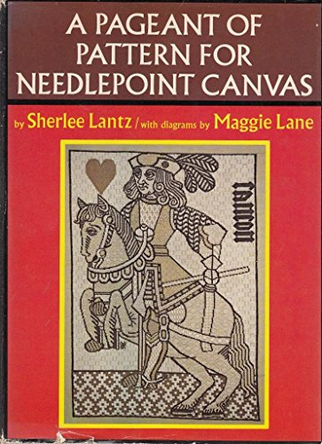 9780689105715: A pageant of pattern for needlepoint canvas;: Centuries of design, textures, stitches, a new exploration