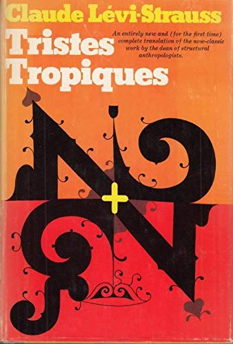 9780689105722: Tristes Tropiques. Translated from the French by John and Doreen Weightman - [Uniform Title: Tristes Tropiques. English]