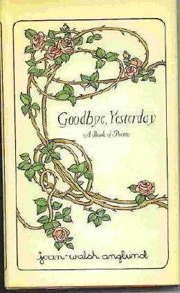 9780689106101: Goodbye, Yesterday: A Book of Poems