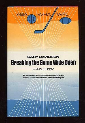 Breaking the Game Wide Open: Gary Davidson, Bill Libby