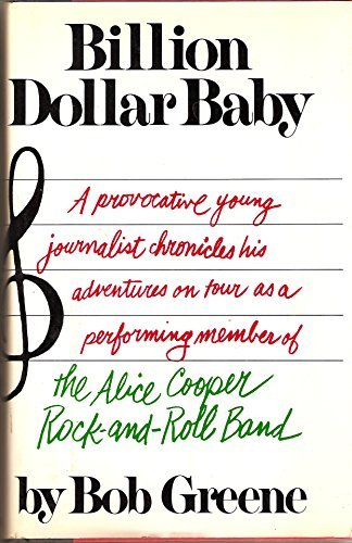 9780689106163: Billion dollar baby: A provocative young journalist chronicles his adventures on tour as a performing member of The Alice Cooper Rock-and-Roll Band