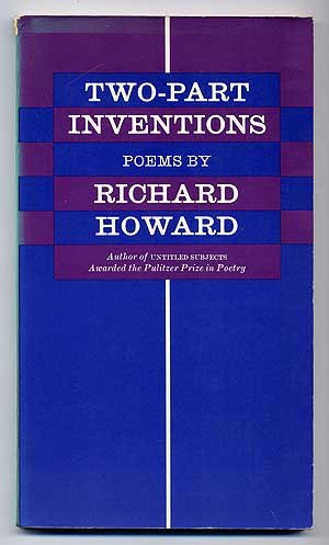 Two-Part Inventions: Poems (068910619X) by Richard Howard