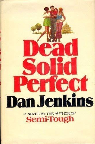 Dead Solid Perfect: Jenkins, Dan