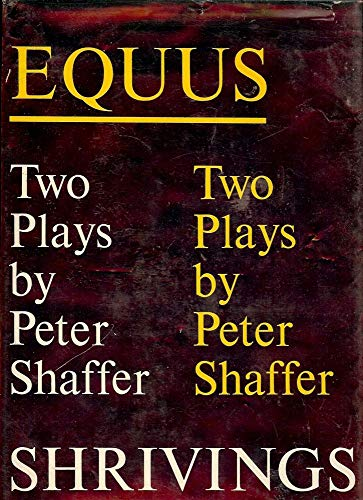 family dynamics in peter shaffers equus and Playwright peter shaffer, whose durable, award-winning hits included equus and amadeus, has died at the age of 90 shaffer's agent, rupert lord, said the playwright died monday while on a visit to.