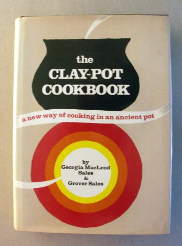 The Clay Pot Cookbook
