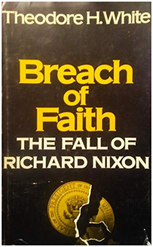 9780689106583: Breach of Faith: The Fall of Richard Nixon