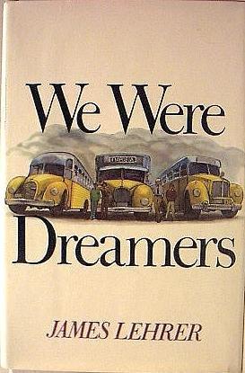 9780689106934: We were dreamers