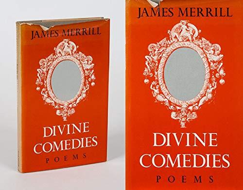 Divine comedies Poems: Merrill, James Ingram
