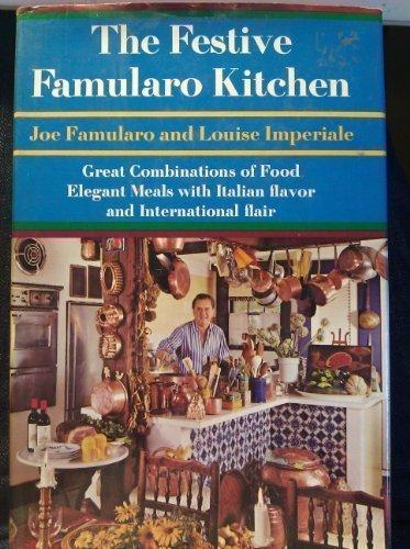 The Festive Famularo Kitchen : Great Combinations: Famularo, Joe, and