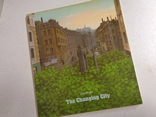 9780689107825: The Changing City