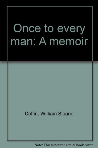 9780689108112: Once to every man: A memoir