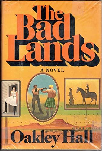 9780689108235: The Bad Lands