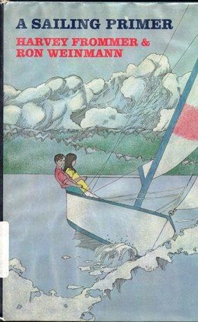 9780689108419: A sailing primer
