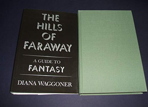 9780689108464: The Hills of Faraway: A Guide to Fantasy