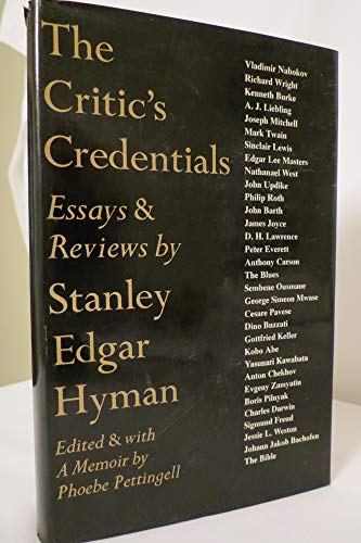 The Critic's Credentials: Essays & Reviews by Stanley Edgar Hyman: HYMAN, Stanley Edgar