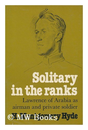 9780689108488: Solitary in the Ranks: Lawrence of Arabia As Airman and Private Soldier