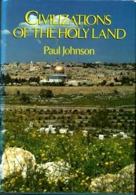 9780689109737: Civilizations of the Holy Land