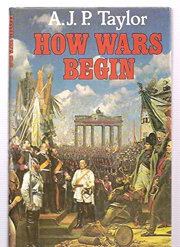 9780689109829: How Wars Begin