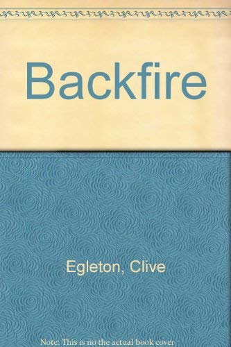 Backfire: Egleton, Clive