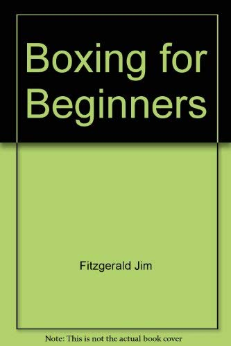 Boxing for Beginners: Fitzgerald, Jim