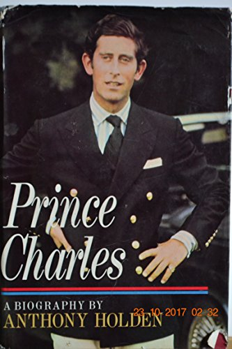 Prince Charles: Anthony Holden