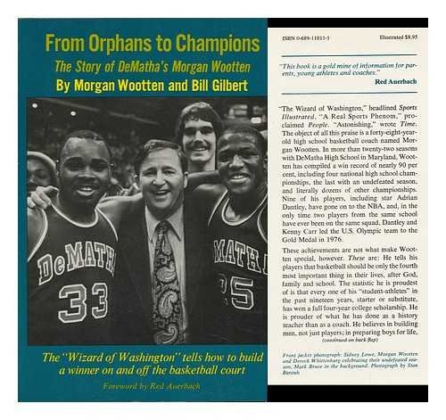 9780689110115: From orphans to champions: The story of DeMatha's Morgan Wootten