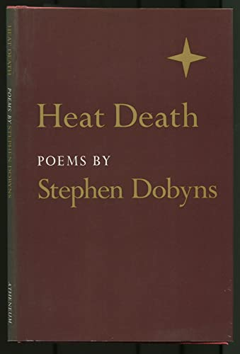 Heat Death (SIGNED Plus SIGNED NOTE): Dobyns, Stephen