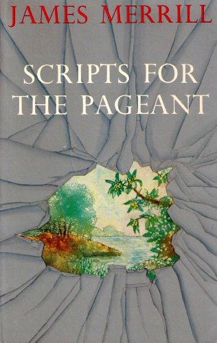 Scripts for the Pageant (SIGNED): Merrill, James