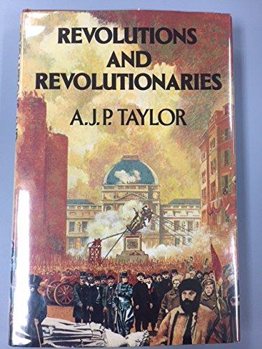 9780689110696: Revolutions and Revolutionaries