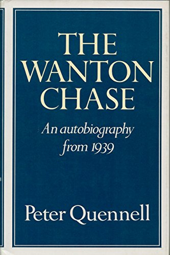 9780689110818: The Wanton Chase: An Autobiography From 1939