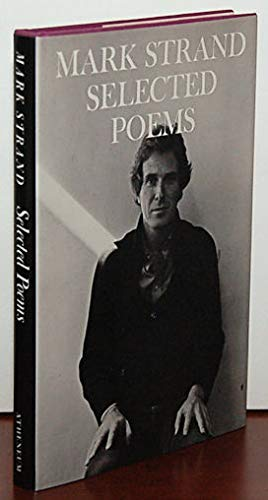 Selected poems: Strand, Mark