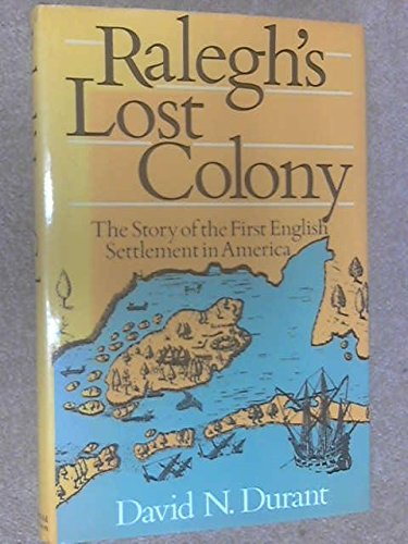 9780689110986: Raleigh's Lost Colony