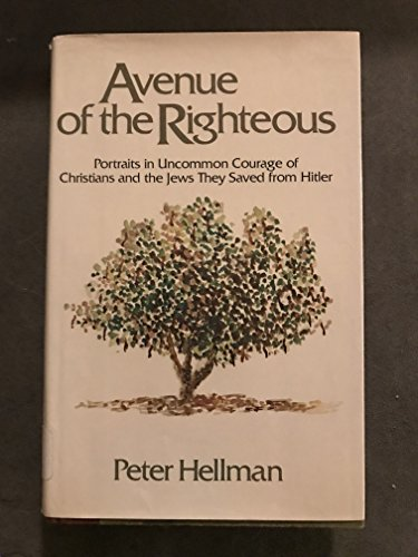 Avenue of the Righteous: Hellman, Peter