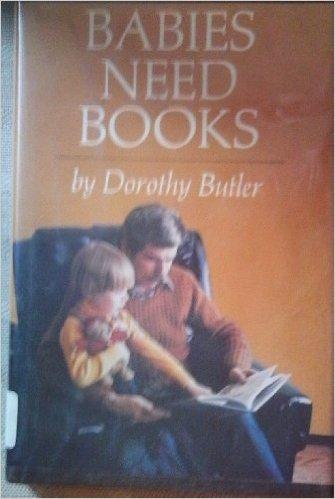 9780689111129: Babies Need Books